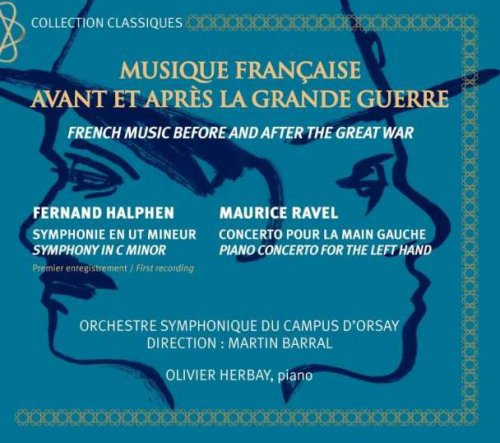 French music before and after the Great War - Fernand Halphen, Maurice Ravel