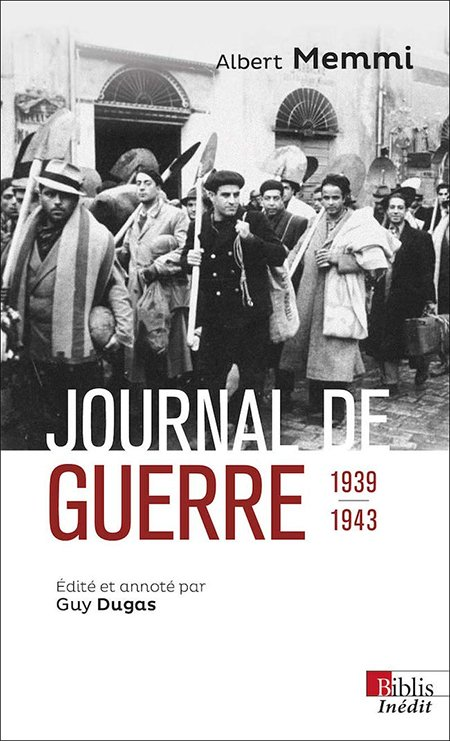 Journal de guerre 1939/1943 - Albert Memmi