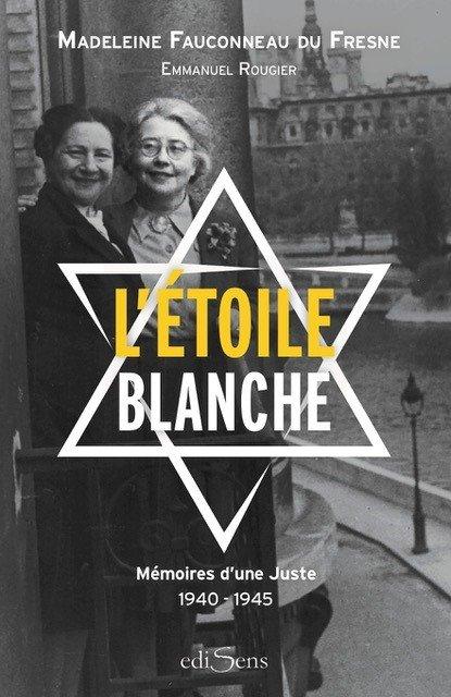 L'étoile blanche - Madeleine Fauconnier du Fresne