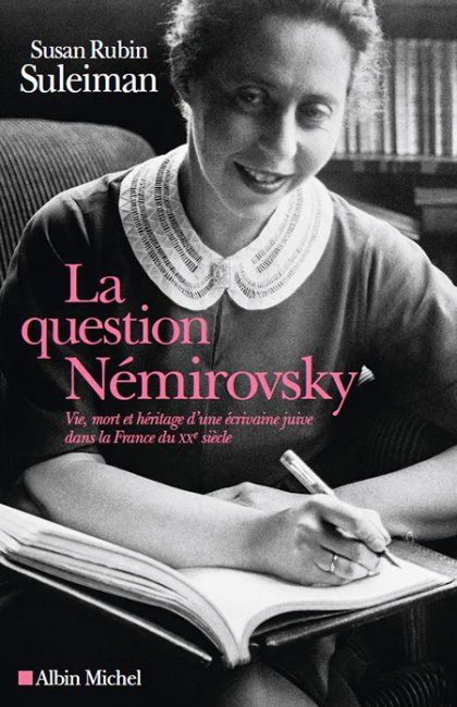 La question Némirovsky, de Susan Rubin Suleiman